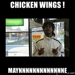 Chief Keef - Chicken wings ! Maynnnnnnnnnnnnne