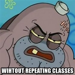 Spongebob How Tough Am I? -  wihtout repeating classes