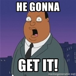 ollie williams - HE Gonna Get IT!