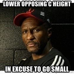 Dwane Casey's Guide to Smallball - Lower Opposing C Height In Excuse To Go Small