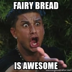 Angry Guido  - Fairy Bread is awesome