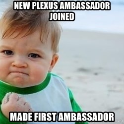 fist pump baby - new plexus ambassador joined made first ambassador
