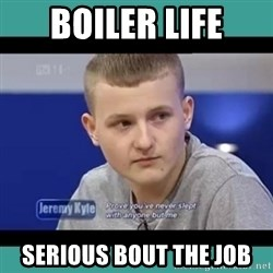 Sympathy Sacha - Boiler life Serious bout the job