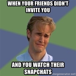 Sad Face Guy - When Your Friends didn't invite you And you watch their snapchats