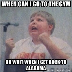 The Fotographing Fat Kid  - When can I go to the gym  Oh wait when I get back to Alabama
