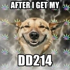 Original Stoner Dog - AFTER I GET MY DD214