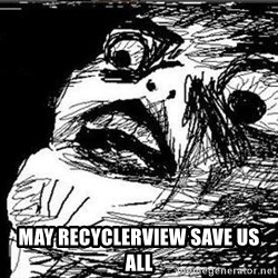 Gasp -  may recyclerView save us all