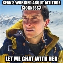 Kai mountain climber - Sean's worried about altitude sickness? Let me chat with her