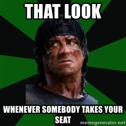 remboraiden - That Look  Whenever Somebody Takes Your Seat