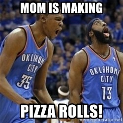 Kd & James Harden - Mom is making Pizza Rolls!