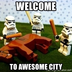 Storm troopers beating dead horse - Welcome To Awesome City