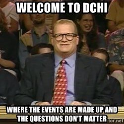 DrewCarey - Welcome to dchi Where the events are made up and the questions don't matter
