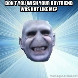 vold - Don't You Wish Your Boyfriend was Hot Like Me?
