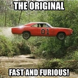 Dukes of Hazzard - The original Fast and Furious!