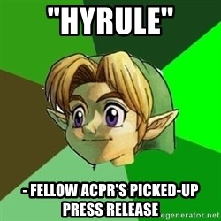"Link - ""Hyrule"" - Fellow ACPR's picked-up press release"