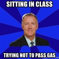 Ron Wilson/Leafs Memes - sitting in class  trying not to pass gas