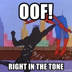 crotch punch spiderman - oof!  Right in the tone