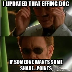 Csi - I updated that effing doc if someone wants some share...points