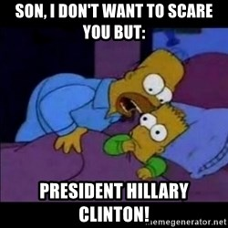 homero bart - son, i don't want to scare you but: president hillary clinton!