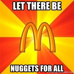 Maccas Meme - let there be nuggets for all