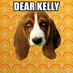 SAD DOG - Dear Kelly