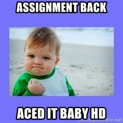Baby fist - Assignment back Aced it baby HD