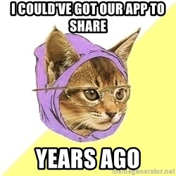 Hipster Cat - I could've got our app to share years ago
