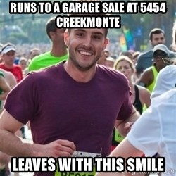 Incredibly photogenic guy - Runs to a garage sale at 5454 Creekmonte Leaves with this smile
