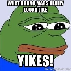 Sad Frog Color - what bruno mars really looks like yikes!