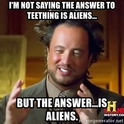 Giorgio A Tsoukalos Hair - I'm not saying the answer to teething is aliens... But the answer...is aliens.