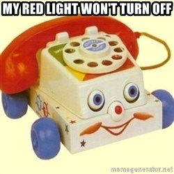 Sinister Phone - MY RED LIGHT WON'T TURN OFF