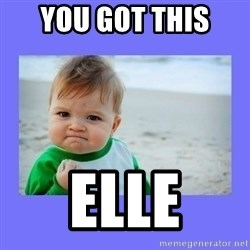 Baby fist - YOu got this  elle