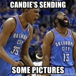 Kd & James Harden - Candie's sending some pictures