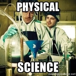breaking bad - Physical Science