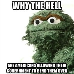 Sad Oscar - why the hell are americans allowing their government to bend them over