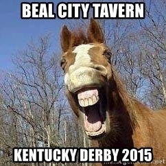 Horse - Beal City Tavern Kentucky Derby 2015