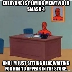 spiderman masterbating - Everyone is playing Mewtwo in Smash 4 And I'm just sitting here waiting for him to appear in the store.