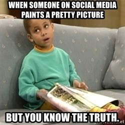 Olivia Cosby Show - when someone on social media paints a pretty picture but you know the truth.
