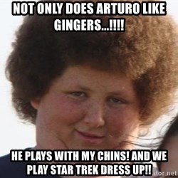 Afrobusen - not only does arturo like gingers...!!!! He plays with my chins! and we play star trek dress up!!