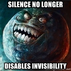I Lied - Silence no longer disables Invisibility
