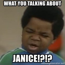 Gary Coleman II - What you talking about Janice!?!?