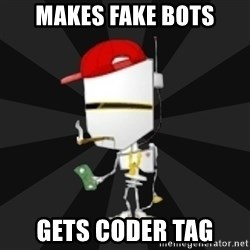 TheBotNet Mascot - MAKES FAKE BOTS GETS CODER TAG
