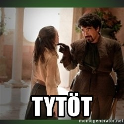 What do we say to the god of death ?  -  tytöt