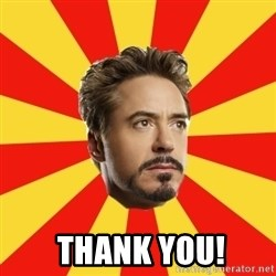 Leave it to Iron Man -   Thank You!