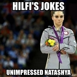 unimpressed McKayla Maroney 2 - Hilfi's jokes Unimpressed Natashya
