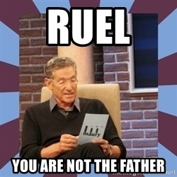 maury povich lol - Ruel  you are not the father