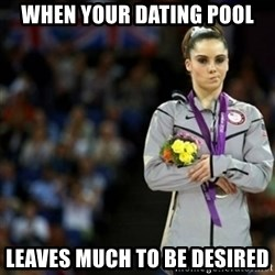 unimpressed McKayla Maroney 2 - When your dating pool Leaves much to be desired