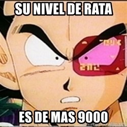 Vegeta's whore detector - su nivel de rata  es de mas 9000