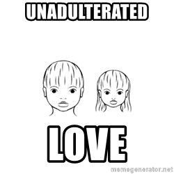 The Purest People in the World - Unadulterated  Love