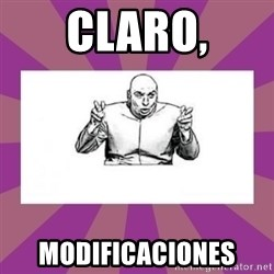 'dr. evil' air quote - CLARO, MODIFICACIONES